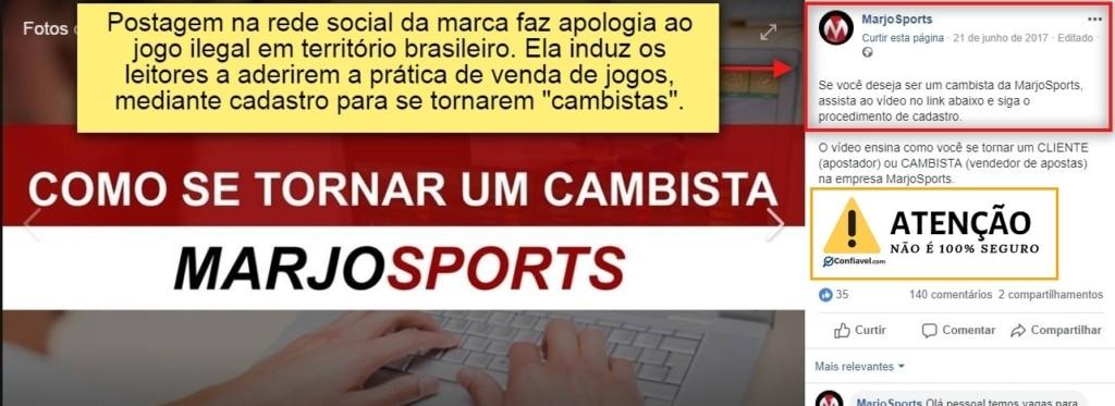 """""""postagem na rede social da marca faz apologia ao jogo ilegal em território brasileiro. Ela induz leitores a aderirem a prática de venda de jogos mediante cadastro para se tornarem cambistas"""""""