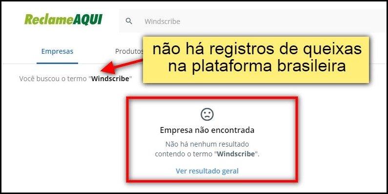 não há registros de reclamações do Windscribe no portal de queixas do Brasil
